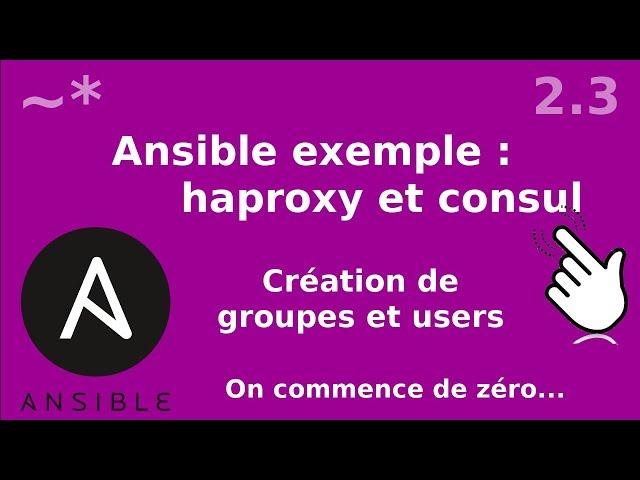 Ansible - 2.3. Création du user et group Consul