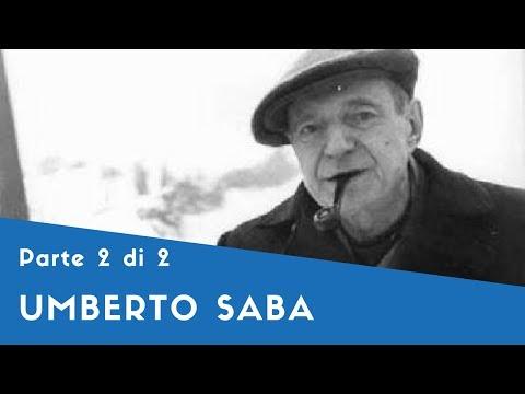 Umberto Saba - Parte II (la psicoanalisi, la poetica, Il canzoniere, Figure e canti, la crisi)