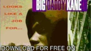 big daddy kane - Brother Man, Brother Man - Looks Like A Job