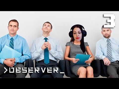 OBSERVER Walkthrough Part 3 - Job Interview