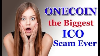 the Biggest ICO scam ever | Onecoin