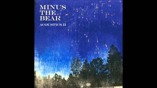 Minus the Bear - Steel And Blood (Acoustic)