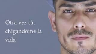 Baixar (LETRA) No me chingues la vida - Espinoza Paz