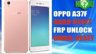 Hard Reset OPPO A37F Pattern Unlock With FRP Unlock