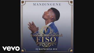 Fiso - Mandingene (DJ Maphorisa Remix) ft. DJ Maphorisa