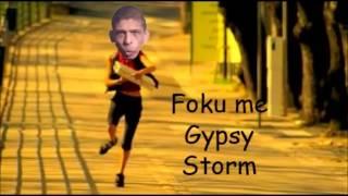 Foku Me - Gypsystorm (Darude - Sandstorm Remix)