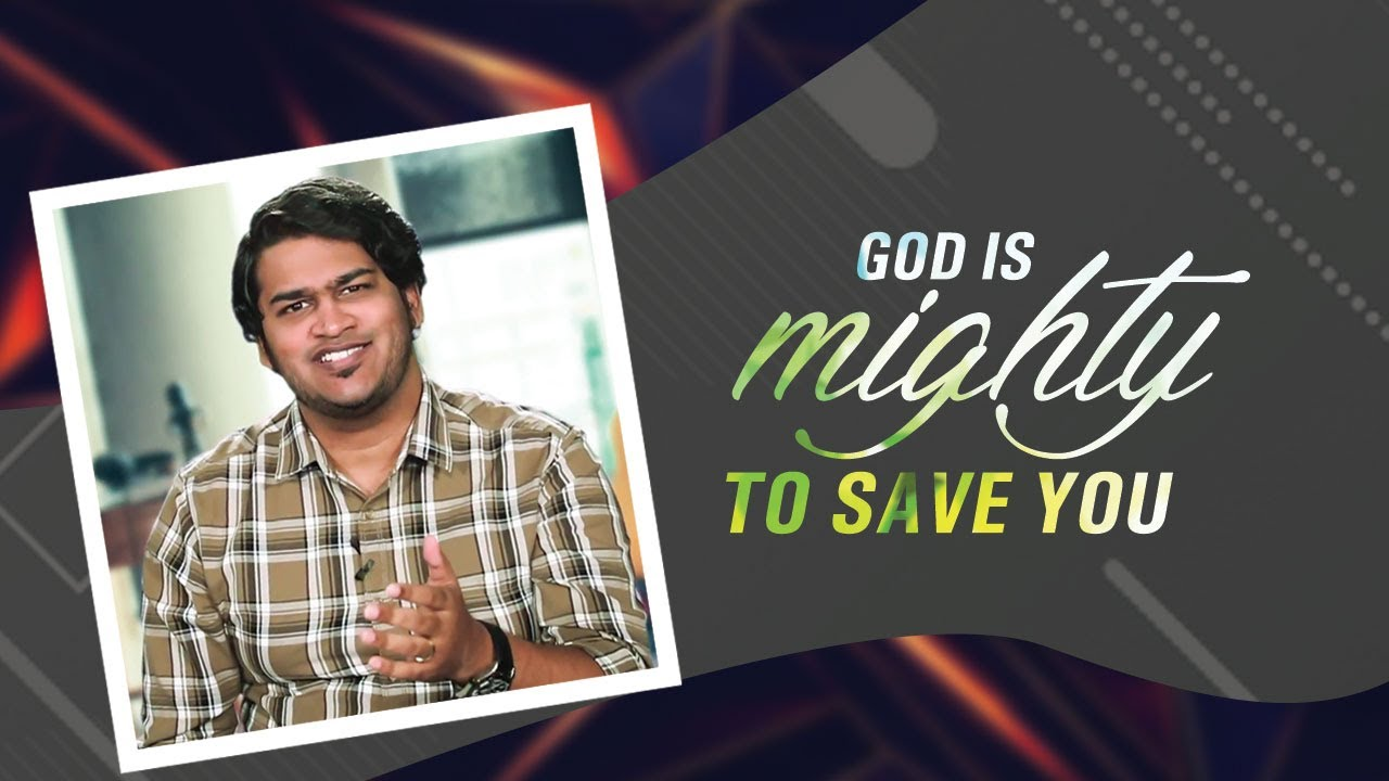 God Is Mighty To Save You | Samuel Dhinakaran | Jesus Calls