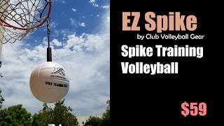 EZ Spike - Spike Training Ball by Club Volleyball Gear