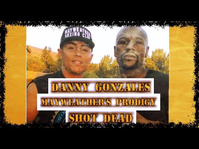 Danny Gonzalez, Floyd Mayweather's prodigy, shot dead