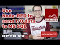 Intro to Node-RED: Send I/O Data to MS SQL using Node-RED