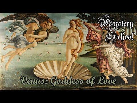Mystery School Lesson 71: Venus: Goddess of Love