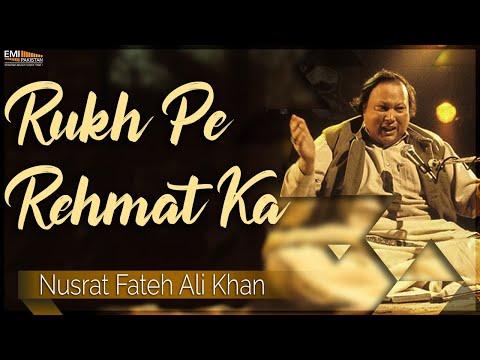 Rukh Pe Rehmat Ka | Nusrat Fateh Ali Khan Songs | Songs Ghazhals And Qawwalis