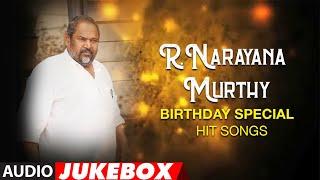 R.Narayana Murthy Hit Songs Audio Jukebox   Telugu Old Hit Songs