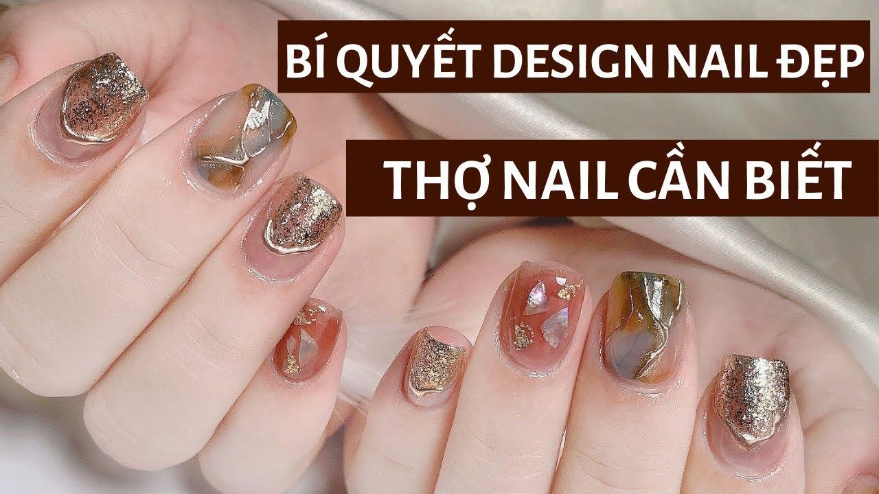 Bí quyết Design nails đẹp – Học nails cơ bản thợ nails cần biết