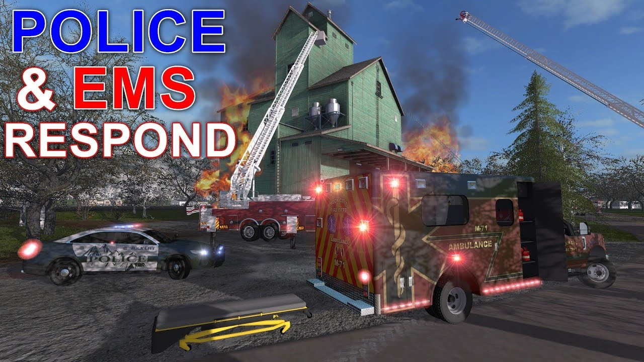 Farming Simulator 17 #23 Police & EMS Ambulance Respond To A Fully Involved  Structure Fire