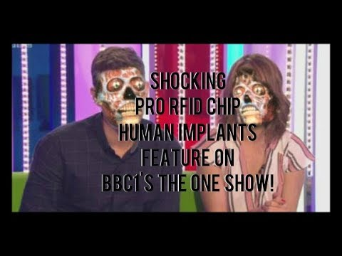 Shocking Pro RFID Chip Human Implants Feature on BBC1's The