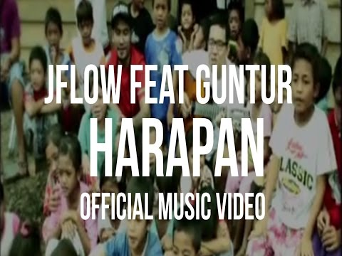 JFlow - HARAPAN Feat Guntur (Official Music Video)