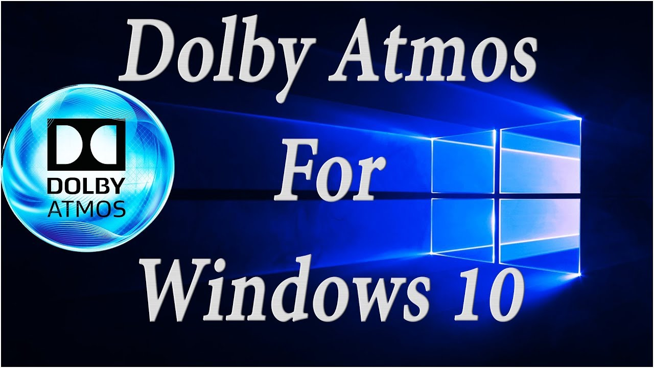 How To Enable Dolby Atmos And Sonic Sound In Windows 10
