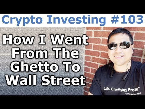 Crypto Investing #103 - From The Ghetto To Wall Street - By Tai Zen & Kasey