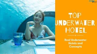Top 6 Underwater Hotels