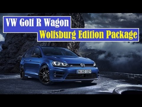 vw golf r wagon wolfsburg edition package launched in. Black Bedroom Furniture Sets. Home Design Ideas