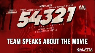54321 Team Speaks About the Movie