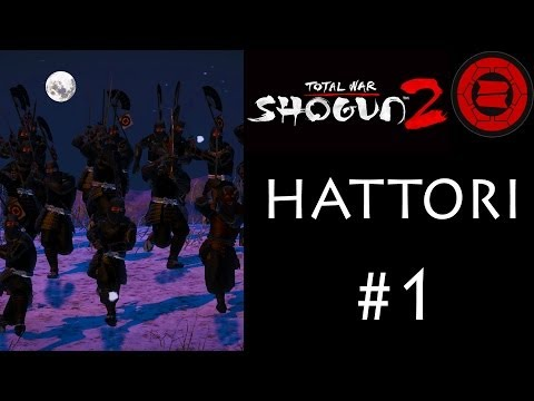 "Let's Play: Shogun 2 - Hattori Campaign (Legendary) - Part 1: ""Taking Kyoto"""