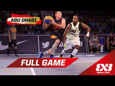 NY Harlem vs Kranj - SF Full Game - Abu Dhabi - 2015 FIBA 3x3 World Tour Final