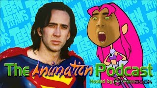 connectYoutube - Nicolas Cage is SUPERMAN in Teen Titans Go! - The Animation Podcast HIGHLIGHTS