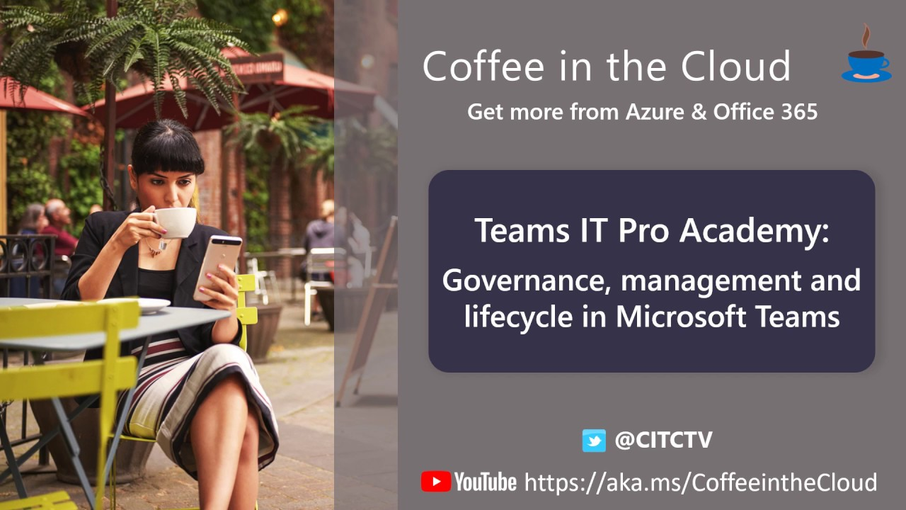 Governance, management and lifecycle in Microsoft Teams