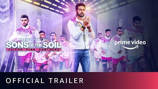 Sons Of The Soil - Official Trailer|Jaipur Pink Panthers|Abhishek Bachchan|Amazon Original|Dec 4