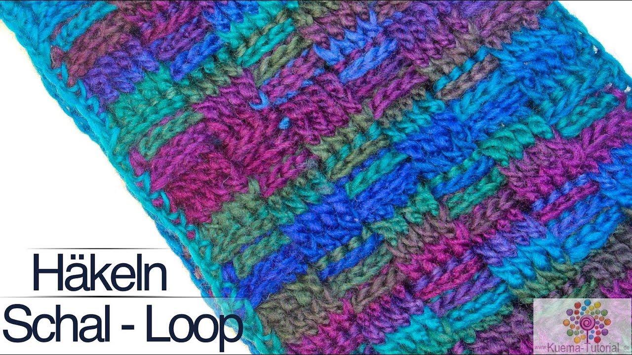 Einfacher Loop Schal Häkeln Mit Korbmuster Basket Wave Youtube
