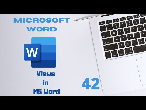 Microsoft Word Basics Part 42 Different Views in  MS Word