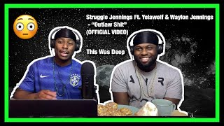 [Brothers React] Struggle Jennings Ft. Yelawolf & Waylon Jennings - Outlaw Sh*t