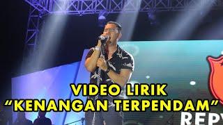 Repvblik - Kenangan Terpendam (Official Lyric Video)
