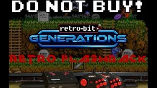DO NOT BUY the Retro-Bit Generations! - A Retro Flashback Rant Review