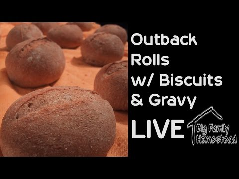 Outback Rolls and Biscuits and Gravy LIVE