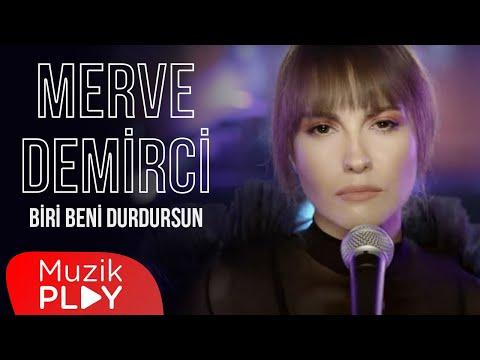 Merve Demirci - Biri Beni Durdursun (Official Video) indir