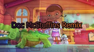Doc McStuffins Theme Song Remix Produced by William S.