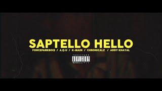 Скачать FORCEPARKBOIS SAPTELLO HELLO Feat ChronicalZ A Q U K Main Addy Khayal Official Music Video