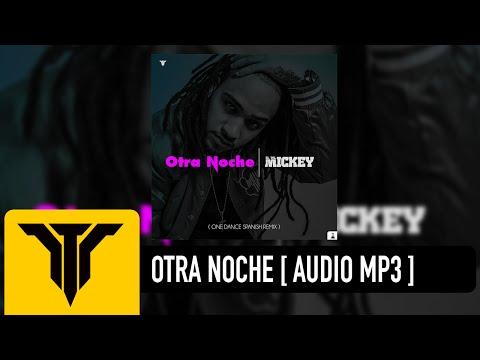 ELTALMiCKEY - Otra Noche ( One Dance...
