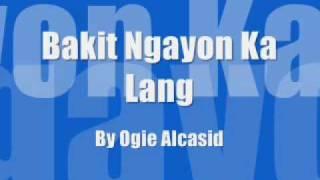 Bakit Ngayon Ka Lang