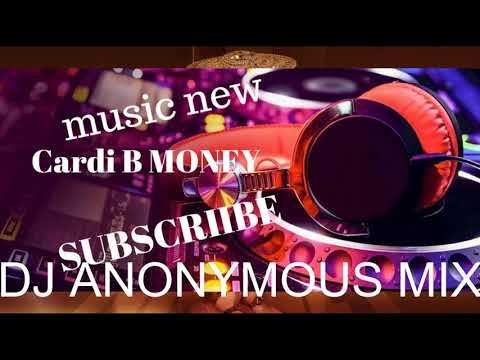 Cardi B - Money REMIX DJ ANONYMOUS MIX