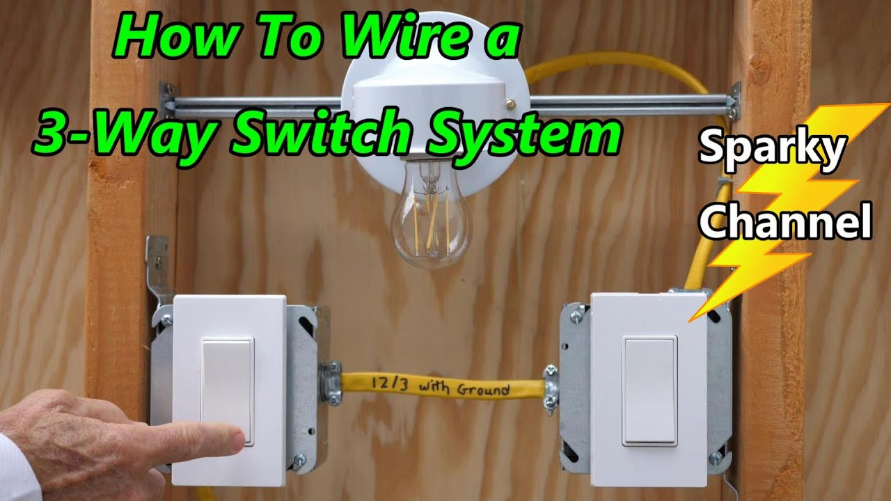 How To Wire A 3-way Switch System