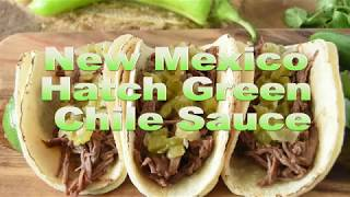 New Mexico Hatch Green Chile Sauce