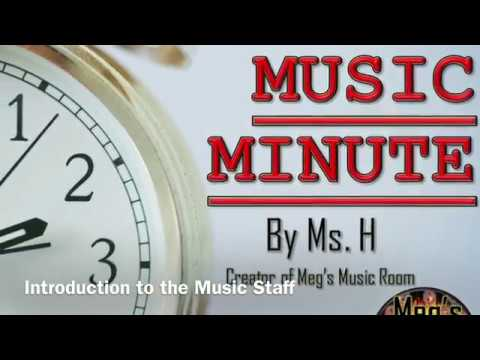 Music Minute - Introduction to the Music Staff