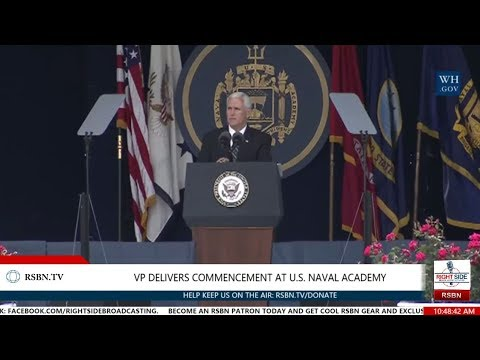 U.S. Naval Academy Class of 2017 Graduation w/ Vice President Pence Commencement Speech 5/26/17