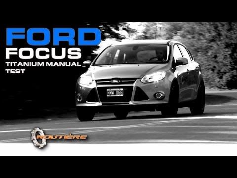 Ford Focus Titanium Manual Test - Routière - Pgm 268