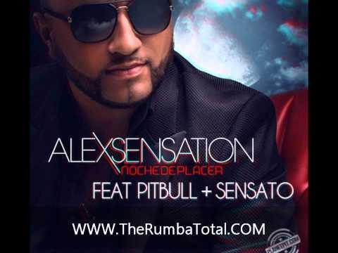 Alex Sensation Ft Pitbull, Sensato, G.Lima – Noche De Placer
