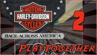Play Together - Harley-Davidson Motor Cycles: Race Across America [Part 2] [END]